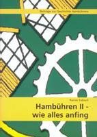 Broschuere Hambuehren II: Wie alles begann©Einheitsgemeinde Hambühren
